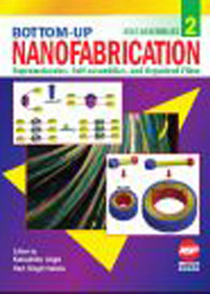 Bottom Up Nanofabrication